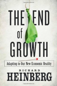 The End of Growth: Adapting to Our New Economic reality, 2011, New Society Publishers, 286pp, $17.95.