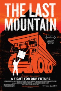 The Last Mountain, June 2011, 95 minutes, Dada Films, Directed by Bill Haney.