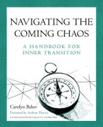 Navigating the Coming Chaos